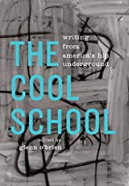 The Cool School: Writing from America's…