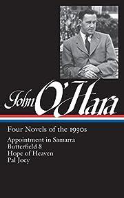 John O'Hara: Four Novels of the 1930s…