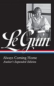 Ursula K. Le Guin: Always Coming Home (LOA…