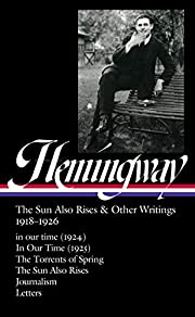 Ernest Hemingway: The Sun Also Rises & Other…