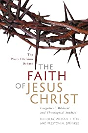 Faith of Jesus Christ, The: Exegetical,…