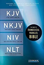 The Complete Evangelical Parallel Bible:…