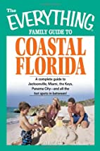 The Everything Family Guide to Coastal…