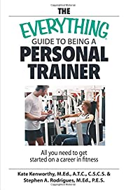 The Everything Guide To Being A Personal…