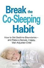 Break the Co-Sleeping Habit: How to Set…