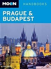 Moon Prague & Budapest (Moon Handbooks) by…
