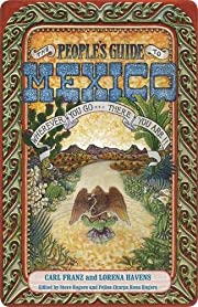 The People's Guide to Mexico by Carl…