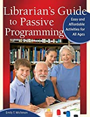 Librarian's Guide to Passive Programming:…