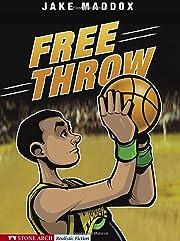 Free Throw (Impact Books: A Jake Maddox…