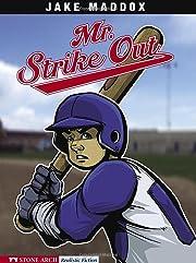 Mr. Strike Out (Jake Maddox Sports Stories)…