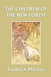The Children of the New Forest (Yesterday's…