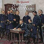 The Quotable American Civil War by Iain C.…