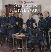 The Quotable American Civil War af Iain C.…