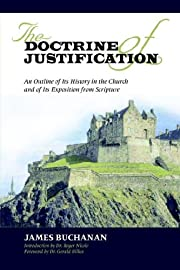 The Doctrine of Justification: An Outline of…