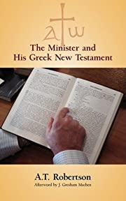 The Minister and His Greek New Testament by…