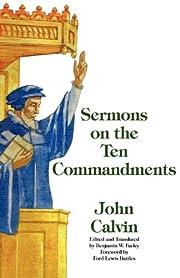 Sermons on the Ten Commandments de John…