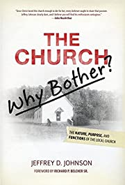 The Church, Why Bother? af Jeffery Johnson