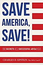Save America, Save!: The Secrets of a…