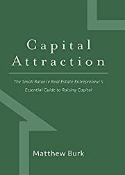 Capital Attraction: The Small Balance Real…