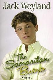 The Samaritan Bueno – tekijä: Jack…