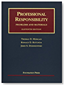 Professional Responsibility, Problems and Materials, 11th