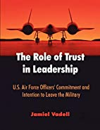 The Role of Trust in Leadership: U.S. Air…