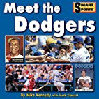Meet the Dodgers (Smart About Sports) by…