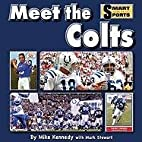 Meet the Colts: Library Edition (Smart About…