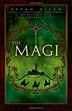 The Magi by Bevan Olsen