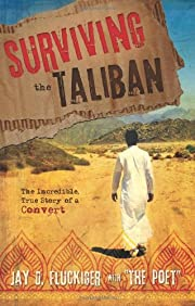 Surviving the Taliban: The Incredible, True…