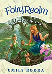 The Water Sprites (Fairy Realm (Hardcover))…