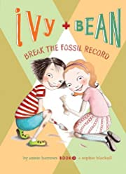 Ivy and Bean break the fossil record af…