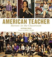 American Teacher: Heroes in the Classroom av…
