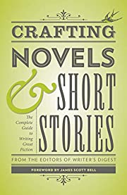 Crafting Novels & Short Stories: The…