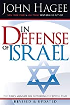 In Defense of Israel (First Edition) by John…