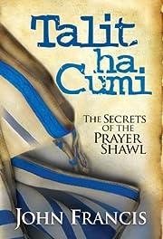 Talitha Cumi: The Secrets of the Prayer…