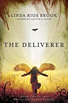 The Deliverer (Reluctant Demon Diaries) by…