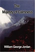 The Majesty of Calmness by William George…