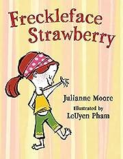 Freckleface Strawberry av Julianne Moore