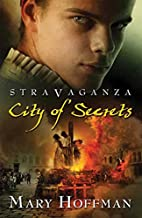 Stravaganza: City of Secrets by Mary Hoffman