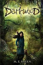 Darkwood de M. E. Breen