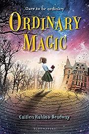 Ordinary Magic por Caitlen Rubino-Bradway
