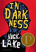 In Darkness by Nick Lake
