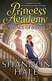 Princess Academy: Palace of Stone de Shannon…