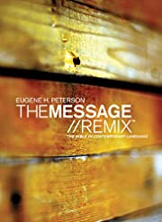 The Message Remix: The Bible In contemporary…