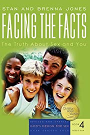 Facing the Facts: The Truth About Sex and…