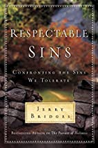 Respectable Sins: Confronting the Sins We…