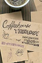 Coffeehouse Theology: Reflecting on God in…