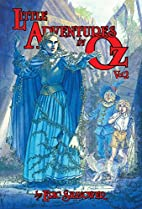Little Adventures in OZ Book 2 by Eric…