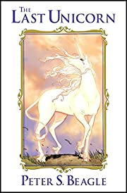 The Last Unicorn av Peter S. Beagle